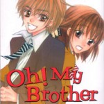 Oh! My Brother, by SAITOU Ken